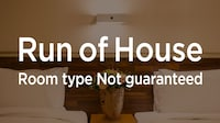 RUN OF HOUSE (Non-refundable)