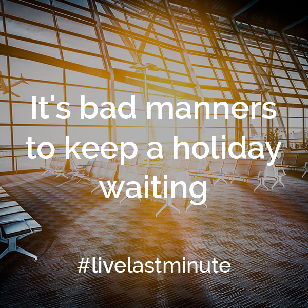 Travel mantras #livelastminute