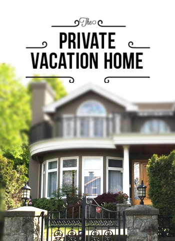 Private Vacation Homes