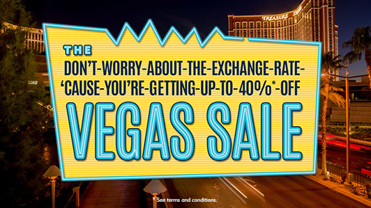 Do Vegas your way with up to 40%* off
