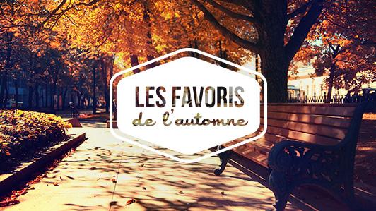 Les favoris de l'automne