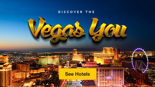Discover the Vegas You