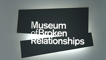 Museum of Broken Relationships - Zagreb